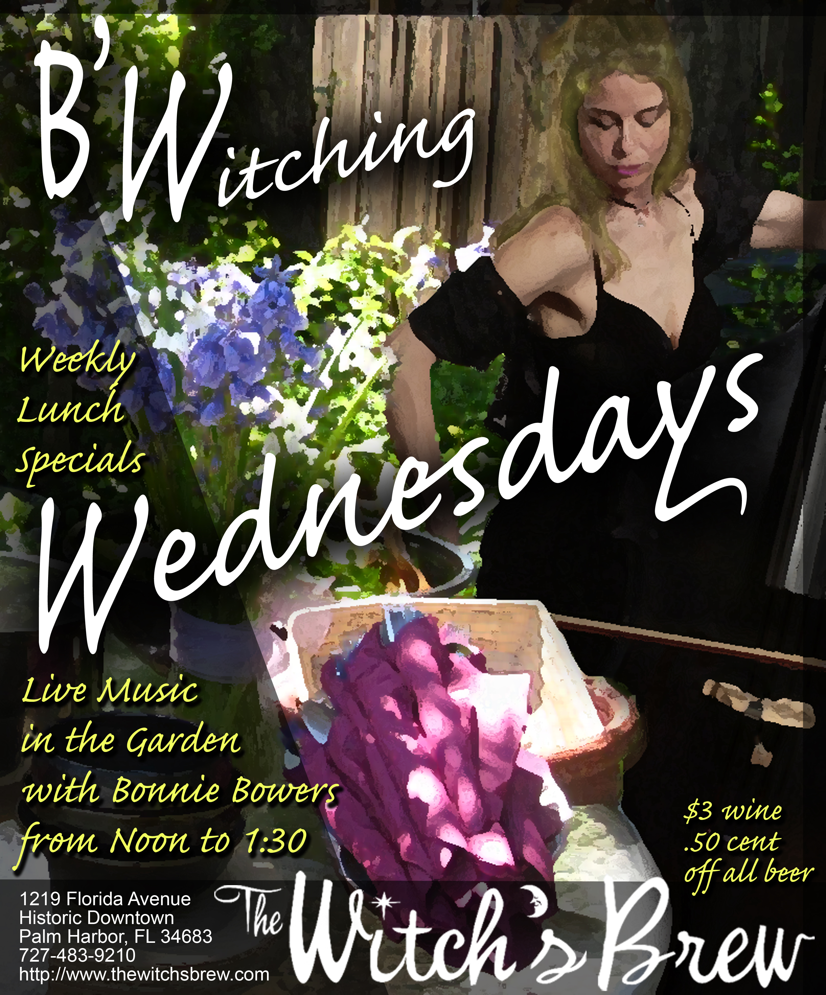 Bonnie Bowers every Wednesday lunchtime at the Witch's Brew