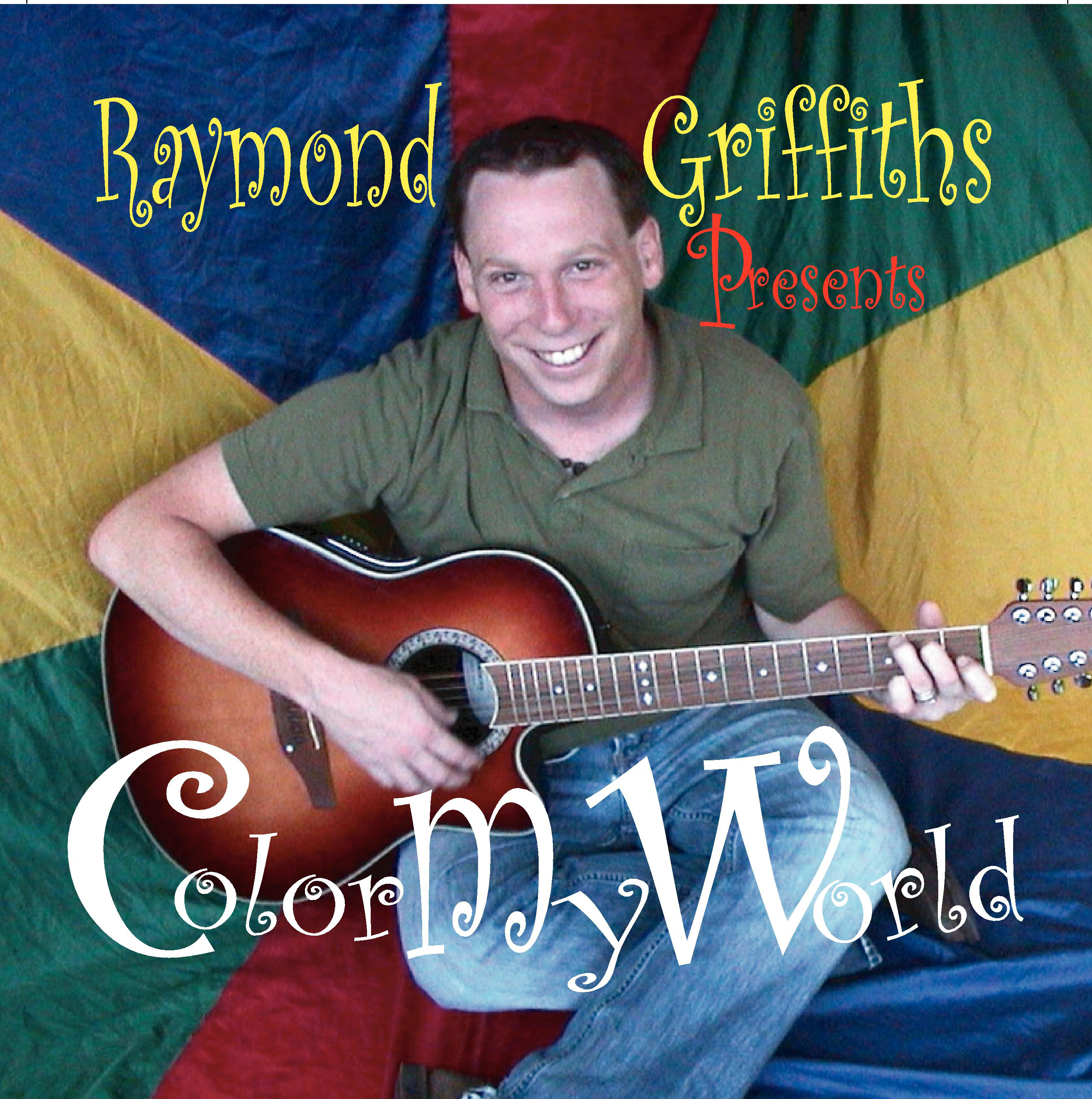 raymond griffiths color my world.jpg